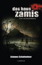 Das Haus Zamis 6 - Axinums Schattenheer (ebook)