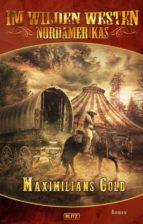 Im wilden Westen Nordamerikas 06: Maximilians Gold (ebook)
