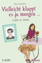 Vielleicht klappt es ja morgen... Liebe in Wien (ebook)