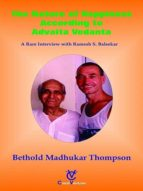 THE NATURE OF HAPPINESS ACCORDING TO ADVAITA VEDANTA