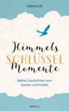 HIMMELS-SCHLÜSSEL-MOMENTE