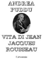 Vita di Jean Jacques Rousseau (ebook)