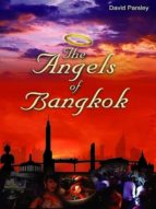 THE ANGELS OF BANGKOK
