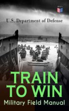 TRAIN TO WIN - Military Field Manual (ebook)