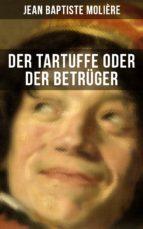 Der Tartuffe oder Der Betrüger (ebook)