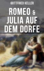 Romeo & Julia auf dem Dorfe (ebook)