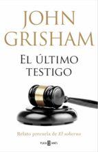 El último testigo (un relato precuela de El soborno) (ebook)