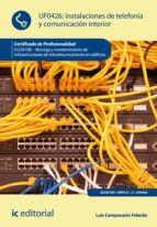 Instalaciones de telefonía y comunicación interior. ELES0108 (ebook)