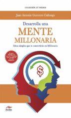 Desarrolla una mente millonaria (ebook)