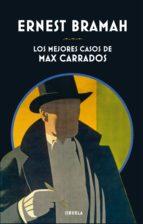 Los mejores casos de Max Carrados (ebook)