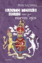 Santo Tomás Moro visto por nuevos ojos (ebook)