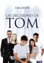 LAS DECISIONES DE TOM