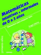 Matemáticas intuitivas e informales de 0 a 3 años (ebook)