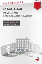 La sociedad inclusiva: entre el realismo y la audacia (eBook-ePub) (ebook)