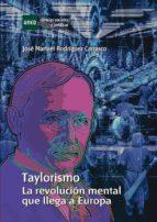 Taylorismo. La revolución mental que llega a Europa (ebook)