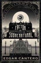 El factor sobrenatural (ebook)
