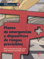 Planes de emergencia y dispositivos de riesgos previsibles (eBook)