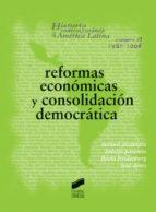 Reformas económicas y consolidación democrática (ebook)