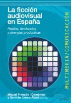 La ficción audiovisual en España (ebook)