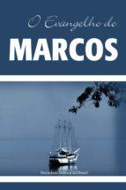 O Evangelho de Marcos (ebook)