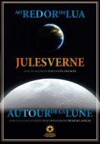 Ao redor da Lua: Autour de la Lune (ebook)