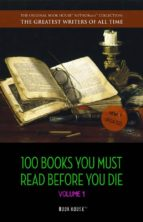 100 Books You Must Read Before You Die - volume 1 [newly updated] [The Great Gatsby, Jane Eyre, Wuthering Heights, The Count of Monte Cristo, Les Misérables, etc] (Book House) (ebook)
