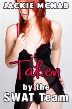 Taken by the SWAT Team (ebook)