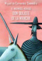 El ingenioso hidalgo Don Quijote De La Mancha (ebook)