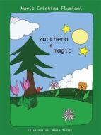 Zucchero e magia (ebook)