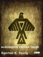 Algonquin Indian Tales (ebook)