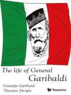 The Life of General Garibaldi (ebook)
