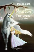 Reston, l'unicorno dorato (ebook)