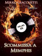 Scommessa A Memphis (ebook)