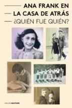 Ana Frank en la Casa de Atrás - Quién fue Quién? (ebook)