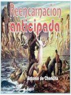 REENCARNACIÓN ANTICIPADA