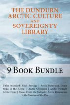 The Dundurn Arctic Culture and Sovereignty Library (ebook)
