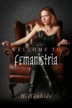 Welcome to Femanistria (ebook)