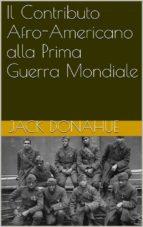 Il Contributo Afro-Americano Alla Prima Guerra Mondiale (ebook)