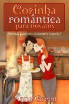 Cozinha Romântica Para Novatos (ebook)