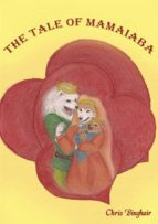 The Tale Of Mamaiaba (ebook)
