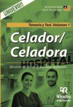 Celador/Celadora. Servicio de Salud de las Islas Baleares. Temario y Test. Volumen 1 (ebook)