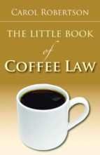 The Little Book of Coffee Law (ebook)