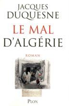 LE MAL D'ALGÉRIE