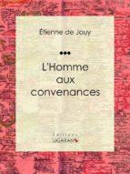 L'Homme aux convenances (ebook)