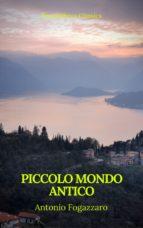 Piccolo mondo antico (Prometheus Classics) (ebook)