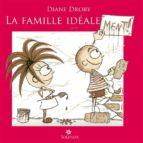 La Famille idéale ment ! (ebook)