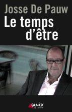 LE TEMPS D'ÊTRE