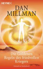 Die Goldenen Regeln des friedvollen Kriegers (ebook)