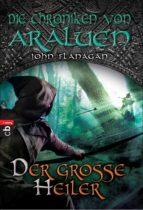 Die Chroniken von Araluen - Der große Heiler (ebook)