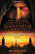 Star Wars™ Der Vergessene Stamm der Sith (ebook)